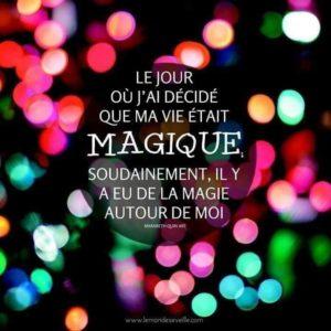 Magique - La magie de l'Être